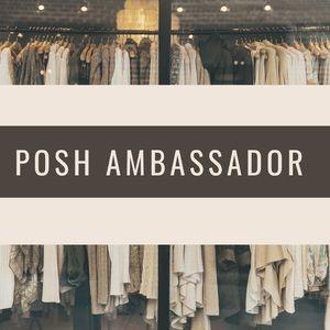 Trusted, Top-Rated Posh Ambassador!